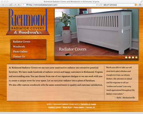 This site was designed for Richmond Radiator Covers to show off his unique home radiator covers.