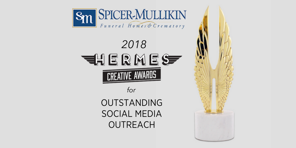 Spicer-Mullikin Funeral Homes and Crematory's social media outreach campaign received a 2018 Hermes award.