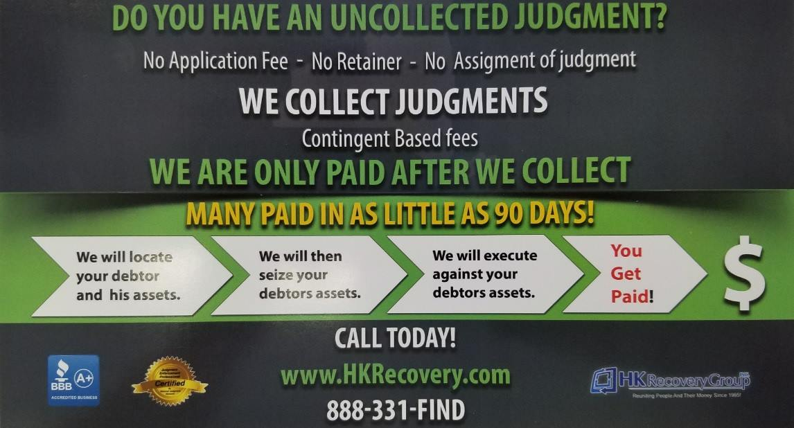NY Judgment Enforcement, we are ONLY paid if we recover money for you!