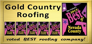 "Gold Country Roofing voted Best Roofer in The Union's 2015 ""Best of Nevada County"""