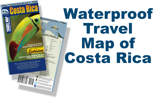 We research, author, publish & distribute the Waterproof Travel Map of Costa Rica ISBN 097637334-3