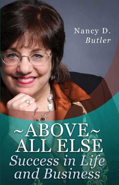 Above All Else, Success in Life and Business book published 2012